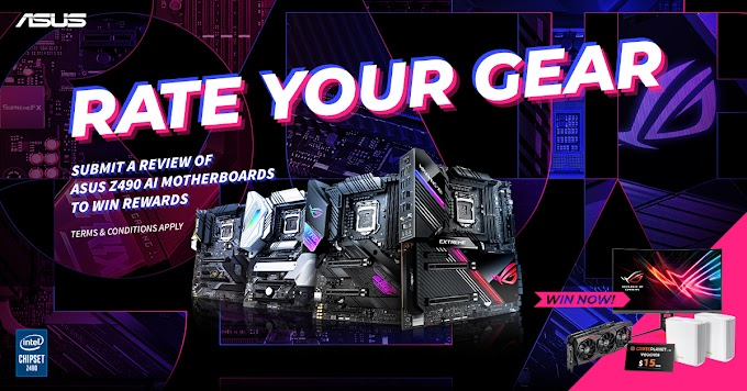 ASUS Rate Your Gear: Review ASUS Z490 Motherboards, Win Awesome Prizes