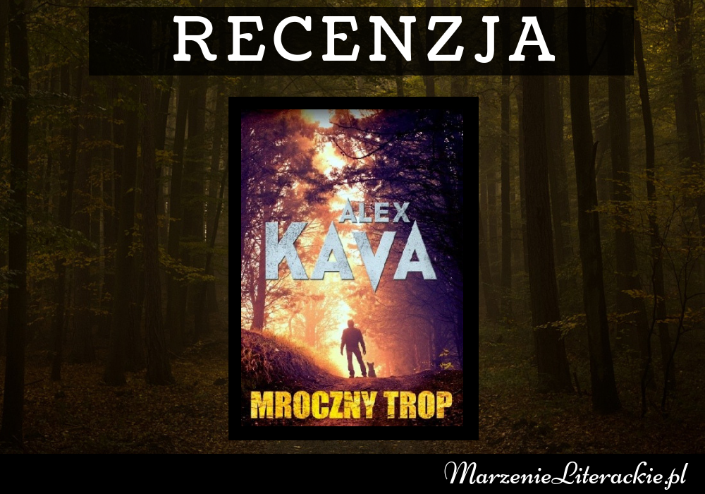 Alex Kava - Mroczny trop | Nikt by się nie spodziewał, że trop do zabójcy będzie oznaczał walkę z siłami natury...