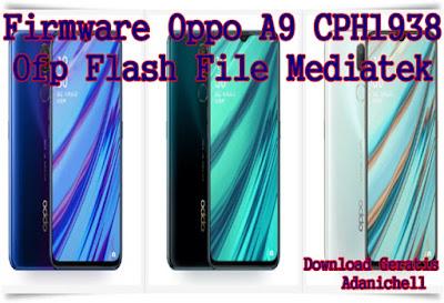 Firmware Oppo A9 CPH1938 ofp Flash File Mediatek
