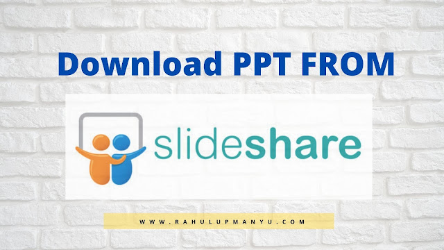 How to Download ppt from slideshare