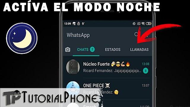 Cómo activar el modo noche en Whatsapp   Para cualquier teléfono