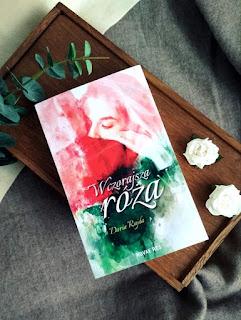 Wczorajsza róża - Daria Rajda
