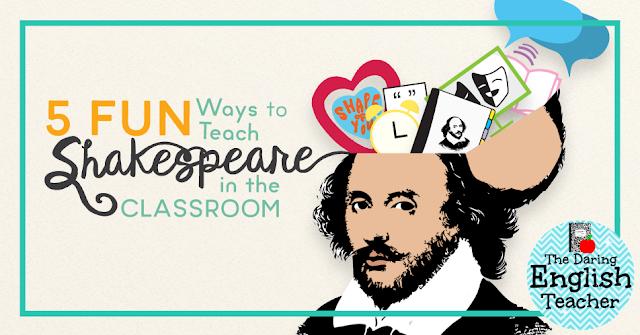5 fun ways to teach Shakespeare in the classroom. Shakespeare activities and unit ideas.