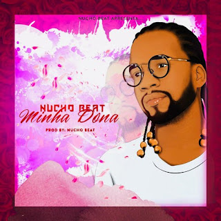 Nucho Beat - Minha Dona