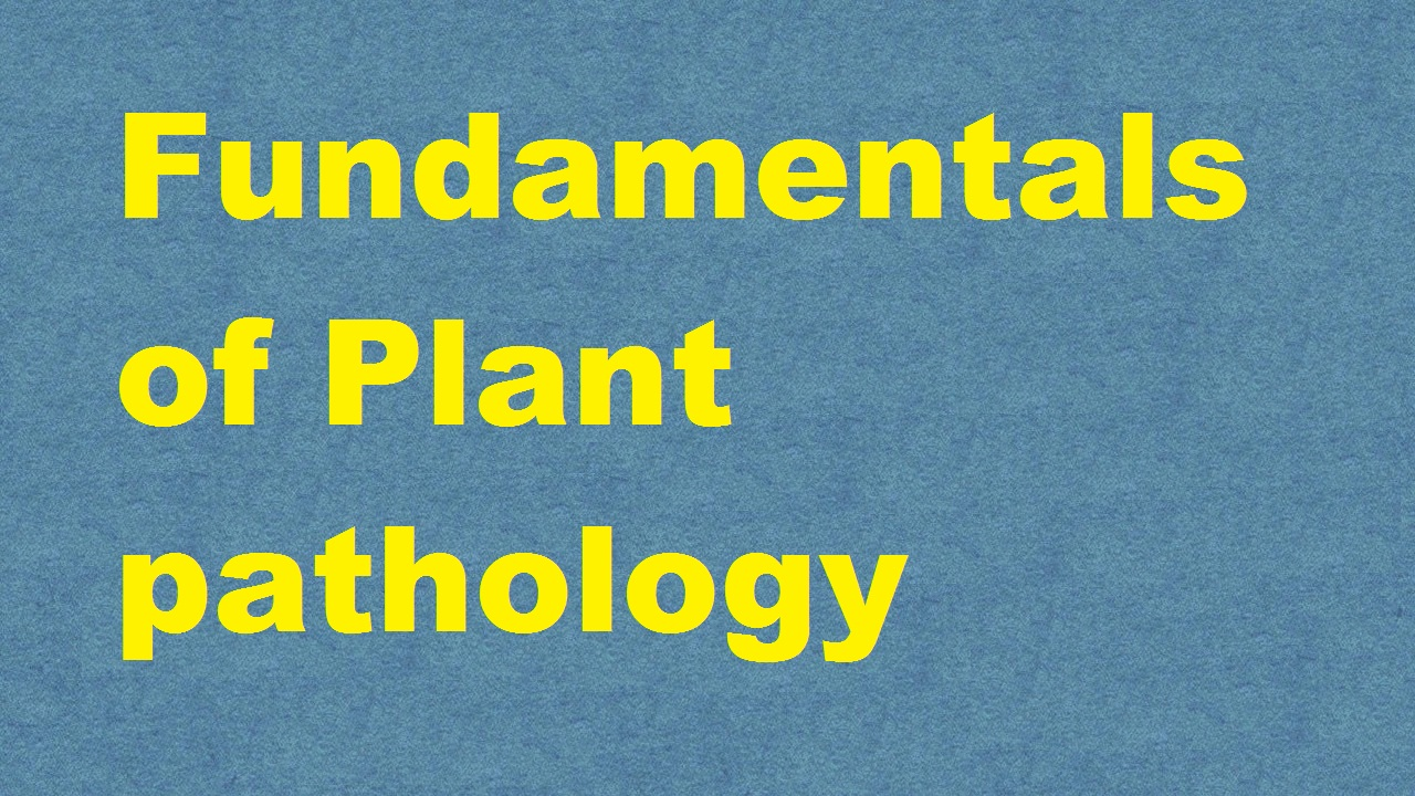 Fundamental Of Plant Pathology ICAR E course Free PDF Book Download e krishi shiksha