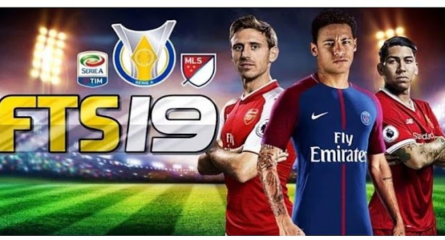 Download First Touch Soccer 2019 Mod (FTS 19) Apk + OBB For Android