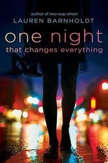 One Night That Changes Everything – Lauren Barnholdt