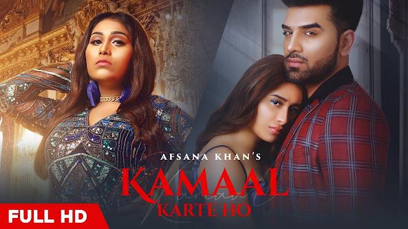 Kamaal Karte Ho Song Lyrics : Afsana Khan   Paras Chhabra & Mahira Sharma   Goldboy   New Hindi Song 2020 Lyrics Planet