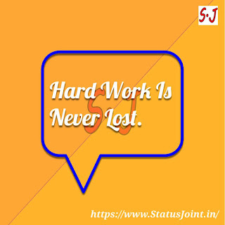 Hard Work Status Whatsapp Status