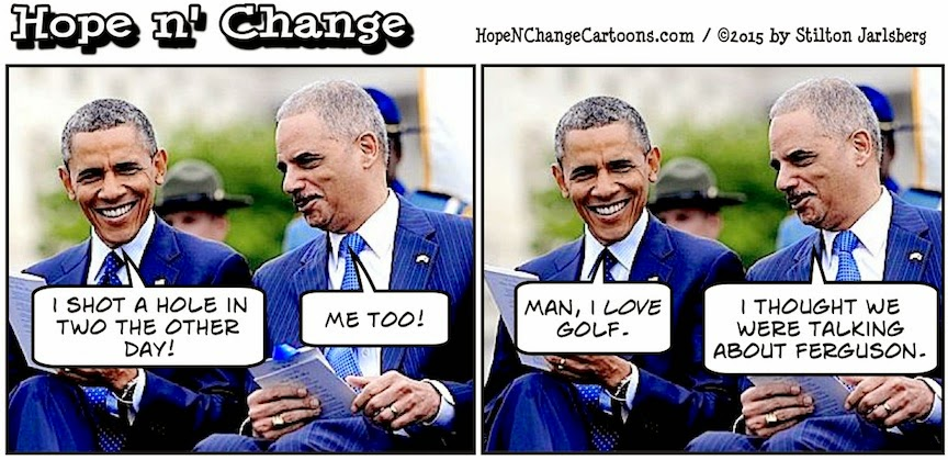obama, obama jokes, political, humor, cartoon, conservative, hope n' change, hope and change, stilton jarlsberg, holder, ferguson, police, shooting, report, doj