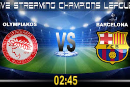 Live Streaming Olympiakos vs Barcelona 1 November 2017