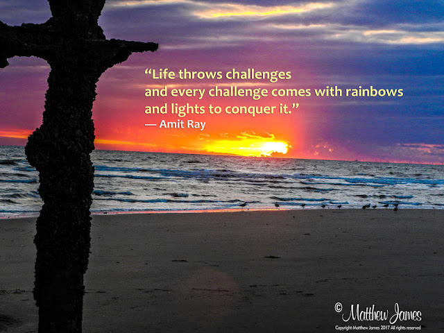 'Life throws challenges and every challenge comes with rainbows and lights to conquer it' - Amit Ray