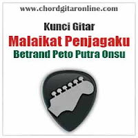 Chord Kunci Gitar Betrand Peto Putra Onsu Malaikat Penjagaku