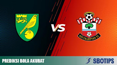 Prediksi Bola Akurat Norwich vs Southampton