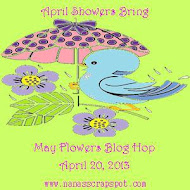 April Showers Bring May Flowers Blog Hop