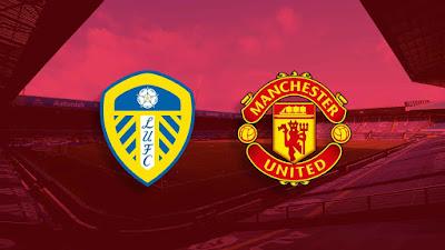 مشاهدة مباراة مانشستر يونايتد ضد ليدز يونايتد 25-04-2021 بث مباشر في الدوري الانجليزي