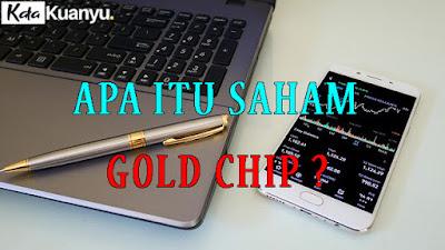 Pengertian saham Gold Chip dalam bursa saham Indonesia