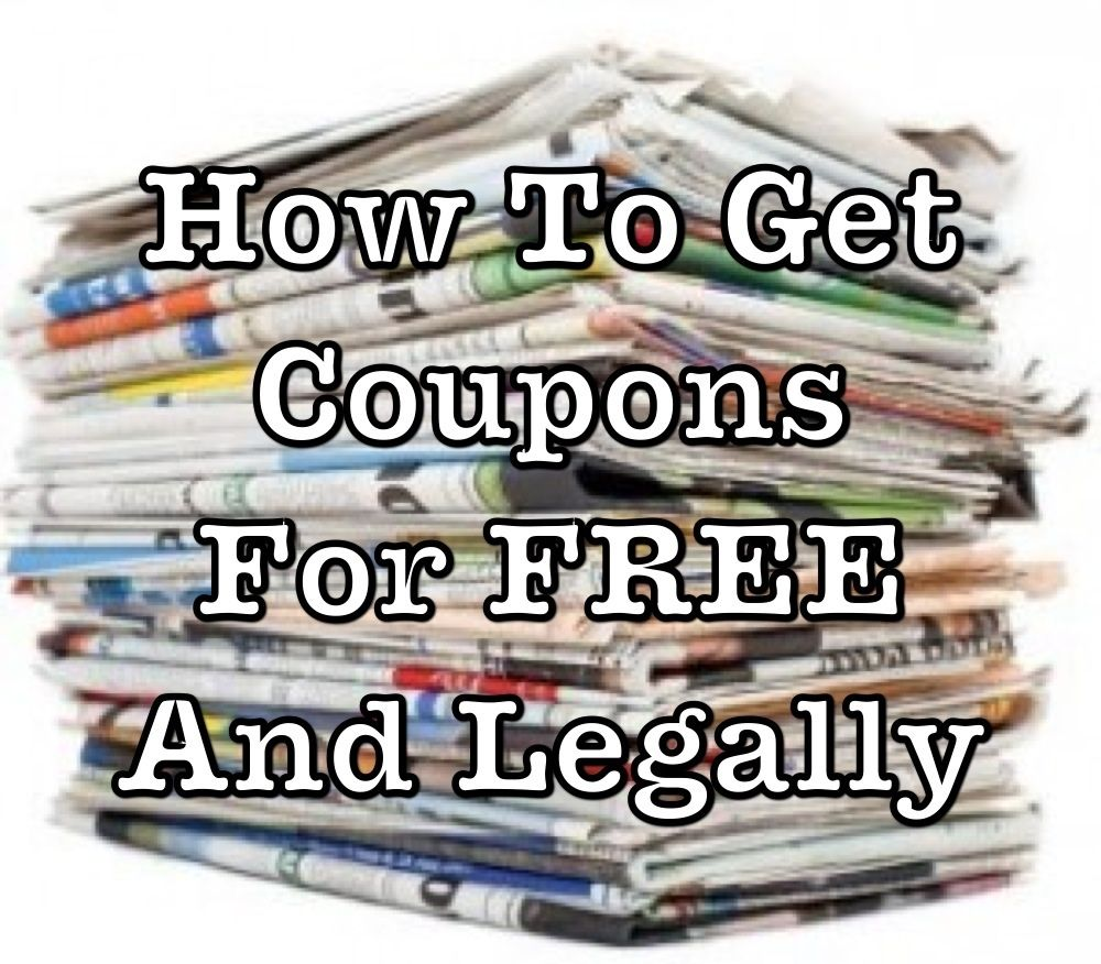How To Get Coupons For Free Without Digging In Dumpsters Nanny To Mommy