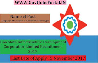 Goa State Infrastructure Development Corporation Limited Recruitment 2017– 30 Deputy Manager & Assistant Manager