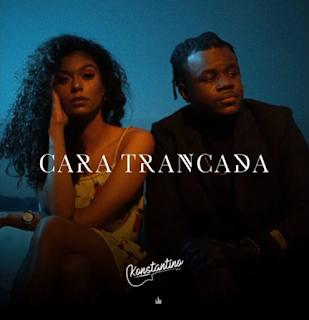 Konstantino - Cara Trancada ( 2020 ) [DOWNLOAD]