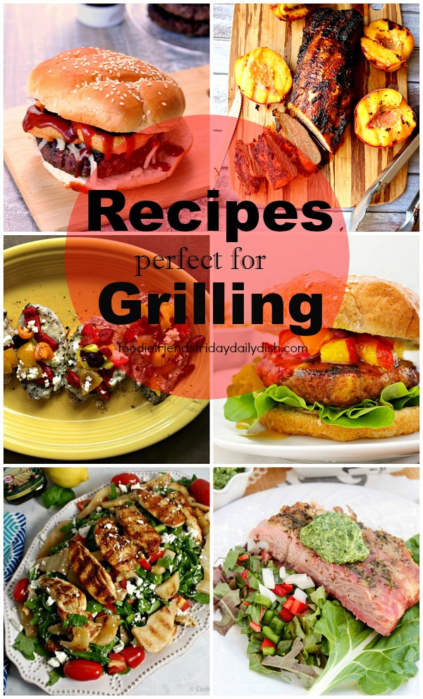 Grilling Recipes and Foodie Friends Friday Linky Party #206 from Walking on Sunshine Recipes.