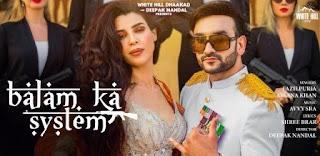 Balam Ka System Lyrics in English  – Fazilpuria x Afsana Khan