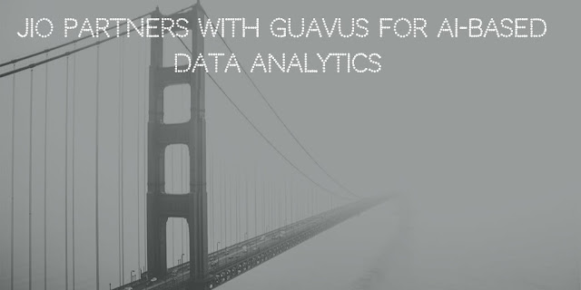 Jio partners with Guavus for AI-based data analytics