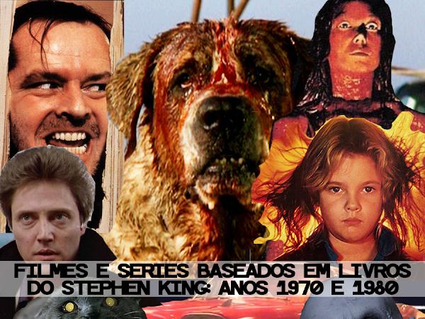Stephen King: Lista de filmes e séries inspirados em livros e contos do autor - Anos 1970 e 1980
