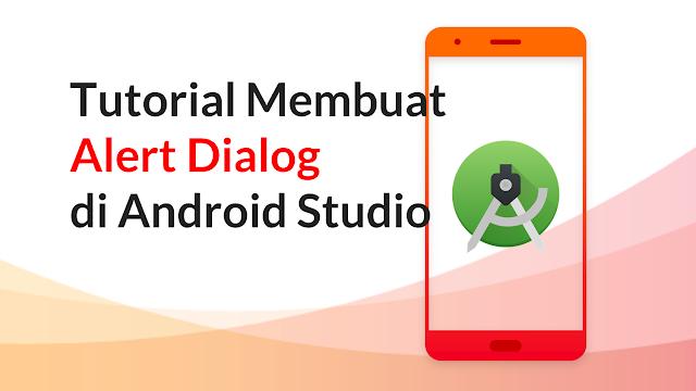 Cara Membuat Alert Dialog Saat Keluar dari Apliaksi di Android Studio