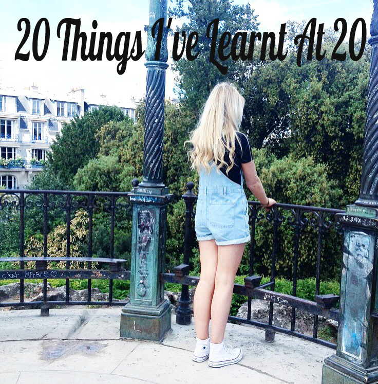 20 Things I've Learnt at 20
