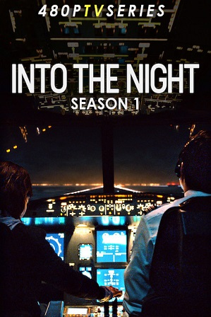 Into the Night Season 1 (2020) Download All Episodes 480p 720p HEVC