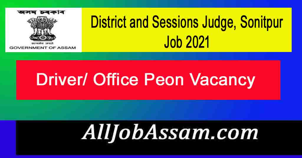 District and Sessions Judge, Sonitpur Job 2021