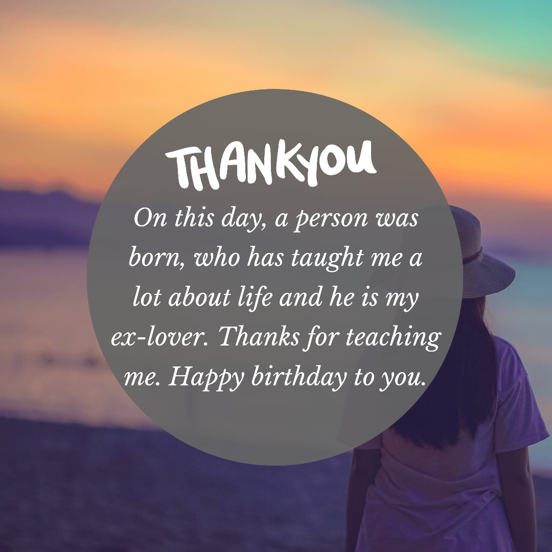 60 Best Birthhday Wishes For Ex Boyfriend With Images