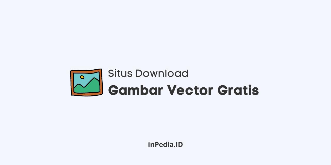 situs download gambar vector, download vector gratis, cara membuat gambar vector