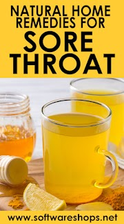 Natural Home Remedies for Sore Throat - Relieve Pain Naturally