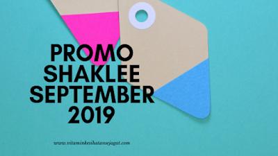 promo shaklee september 2019