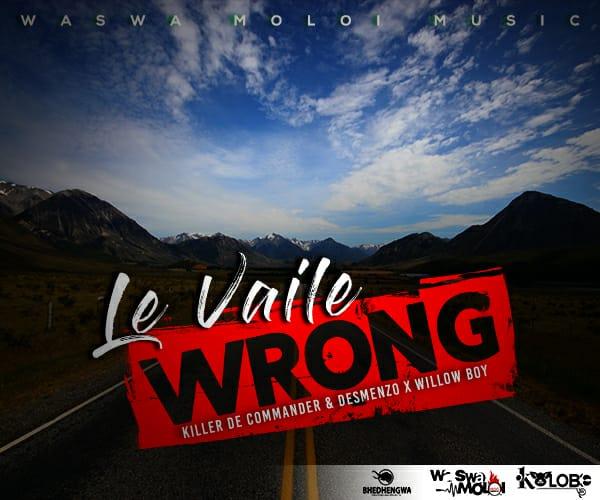 DOWNLOAD MP3 : Waswa Moloi Music - Le Vaile Wrong [2021]