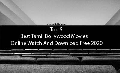 Top 5 Best Tamil Bollywood Movies Online Watch And Download Free 2020