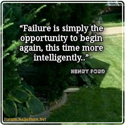 Henry Ford: FAILURE is simply the OPPORTUNITY to begin again, this time more intelligently - Quotes