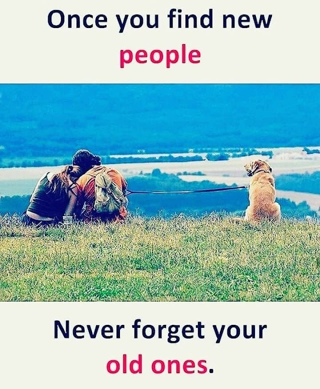 Once You Find New People Never Forget Your - Quotes Top 10 Updated
