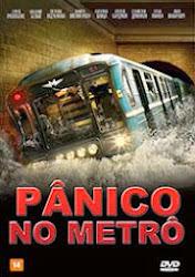 Pânico no Metrô Dublado Online