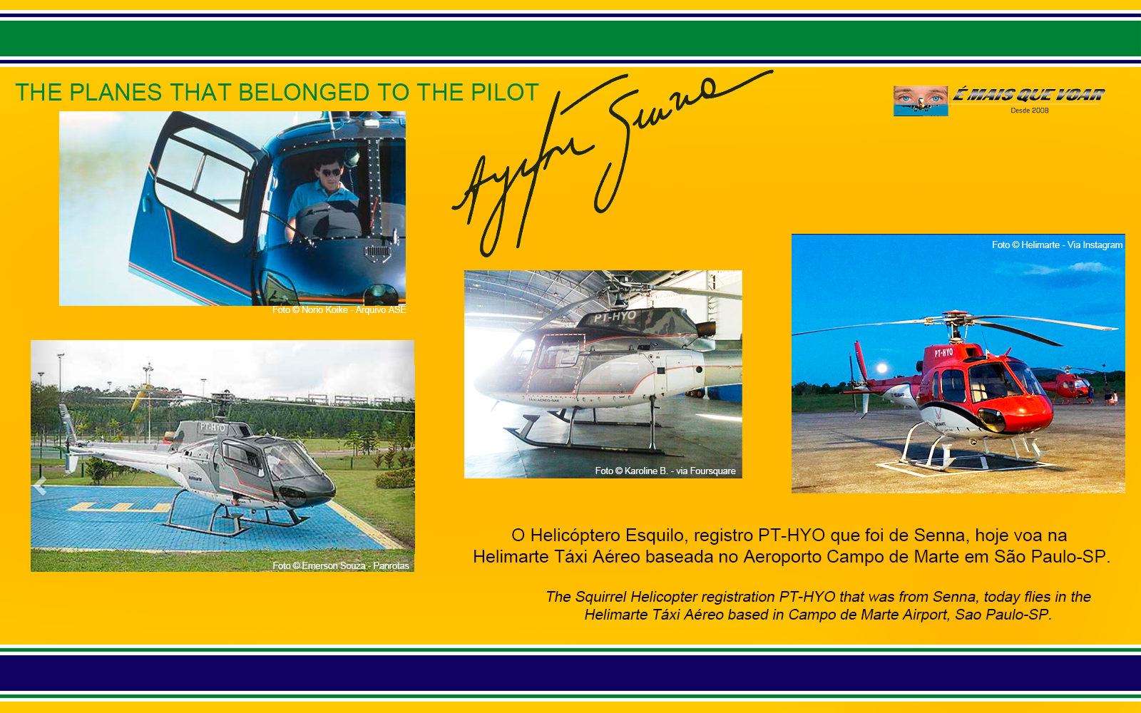 PT-HYO - Esquilo AS350 - Os helicópteros e os aviões que foram do piloto Ayrton Senna? | É MAIS QUE VOAR