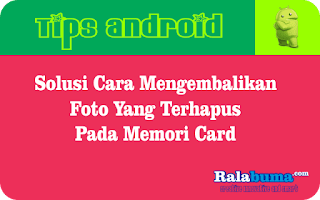 Solusi Cara Mengembalikan Foto Yang Terhapus di Memori Card