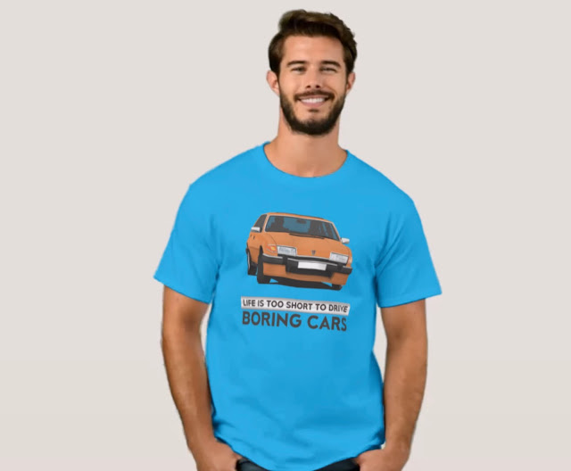 Life is too short to drive boring cars - Rover 2300 3500 sd1 t-shirt