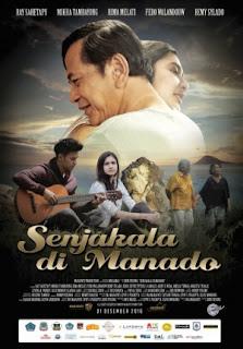 Sinopsis Film SENJAKALA DI MANADO (2016)