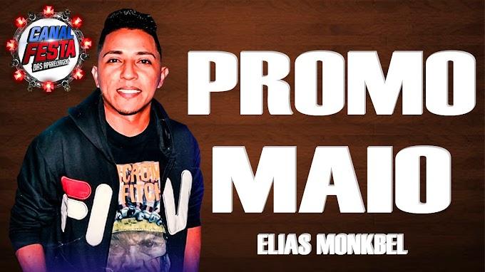 ELIAS MONKBEL PROMO MAIO 2021