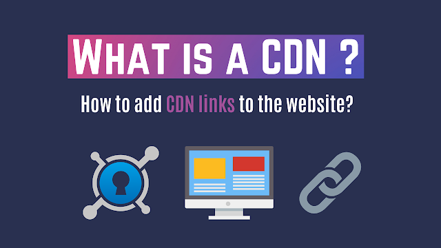 What is CDN ? | What is CDN link in HTML? | How to add CDN links to the website? codewithrandom