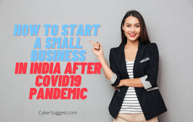How to Start a Small Business in India after Covid19 Pandemic