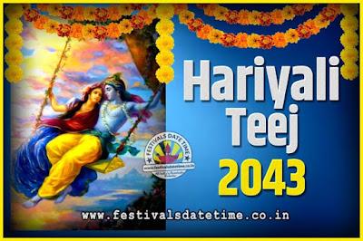 2043 Hariyali Teej Festival Date and Time, 2043 Hariyali Teej Calendar