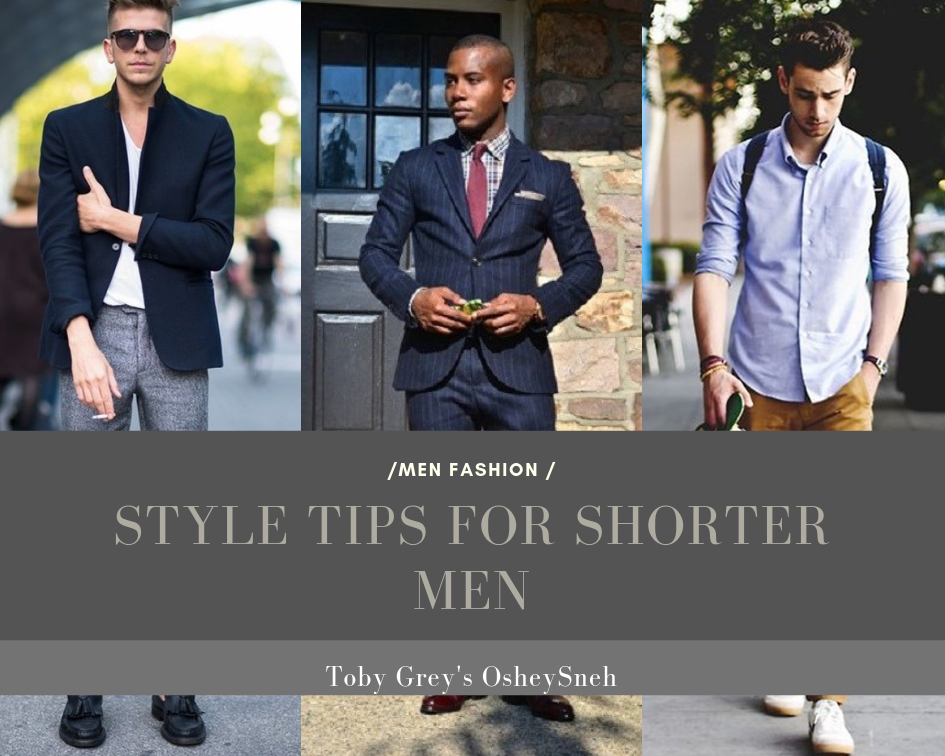 How To Dress If You Re Short 4 Style Tips For Shorter Men